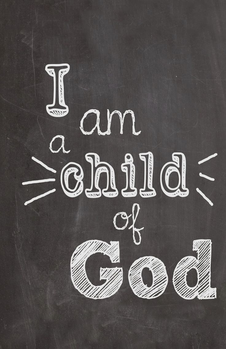 #EastCoastEducare I am a Child of God ~~I am a Child of God Christian Quotes.