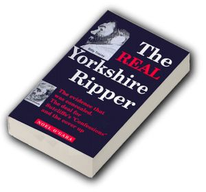 The Real Yorkshire Ripper. Peter Sutcliffe