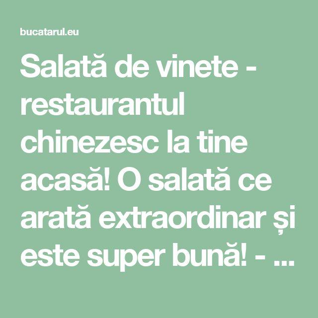 Salată de vinete - restaurantul chinezesc la tine acasă! O salată ce arată extraordinar și este super bună! - Bucatarul