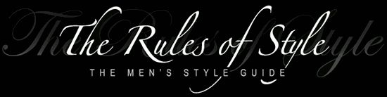 101 Men's Fashion Tips | The Rules of Style - The Men's Style Guide