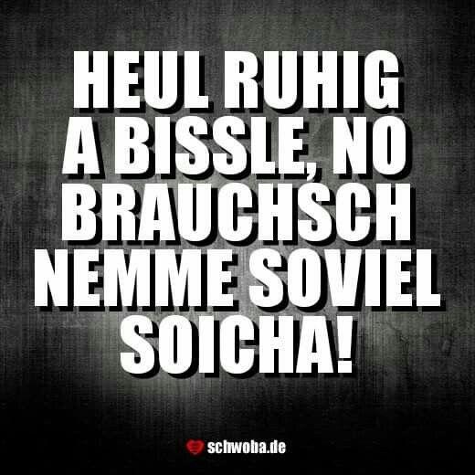 So oifach! #weinen #tränen #pinkeln #pipi #praktisch #schwäbisch #schwaben #schwoba #württemberg vorg'schlaga von Kathrin-Schatz
