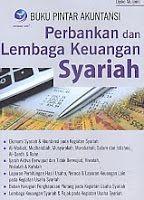 AJIBAYUSTORE  Judul Buku : Buku Pintar Akuntansi – Perbankan dan Lembaga Keuangan Syariah Pengarang : Djoko Muljono Penerbit : ANDI