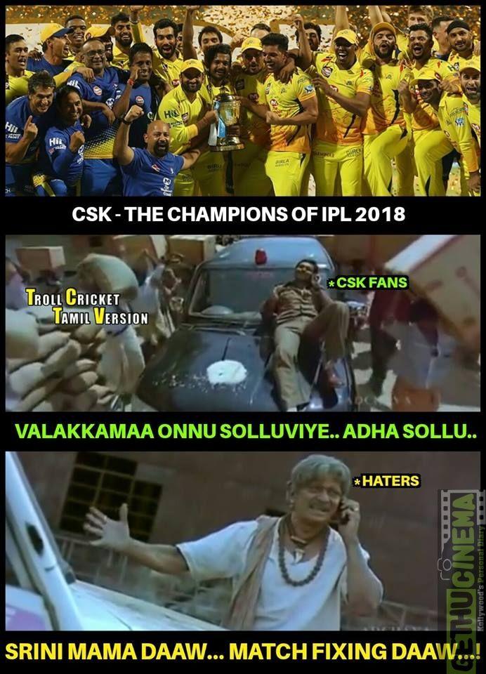 Ipl 2018 Csk Memes Collection Csk Won The Match In Ipl 2018 Meme Gallery Gethu Cinema Memes Ms Dhoni Photos Ipl