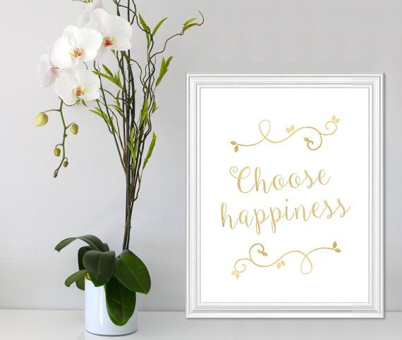 Choose happiness Gold Wall Art Quote Printable 8x10 by Suselis