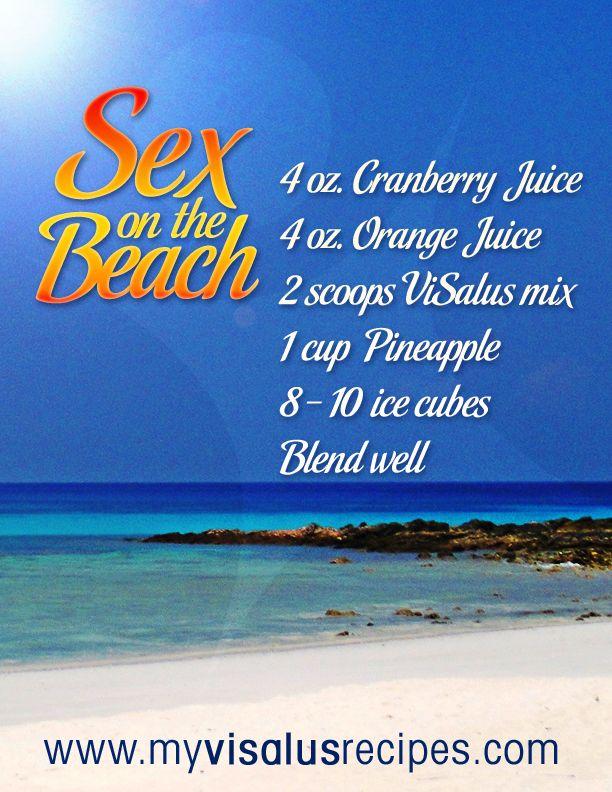 Sex on the Beach Visalus Shake    4 oz. Cranberry Juice  4 oz. Orange Juice  2 Scoops ViSalus Vi-Shape Shake Mix  1 cup Pineapple  6 Ice Cubes  Blend well  Prep time: under 5 minutes