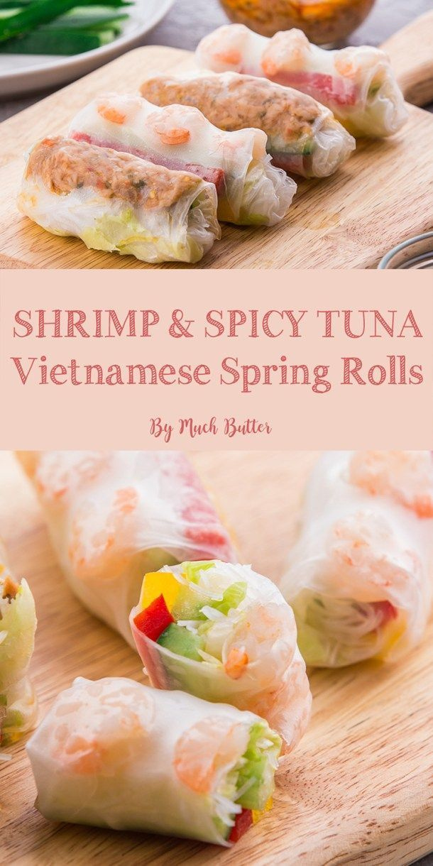Healthy Shrimp And Spicy Tuna Vietnamese Spring Rolls Clean And