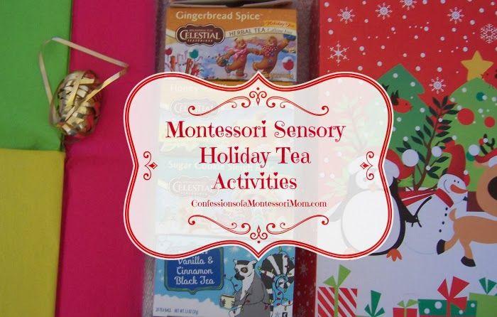 Montessori Sensory Holiday Tea Activities {Confessions of a Montessori Mom blog} #Montessori #holidays #activities