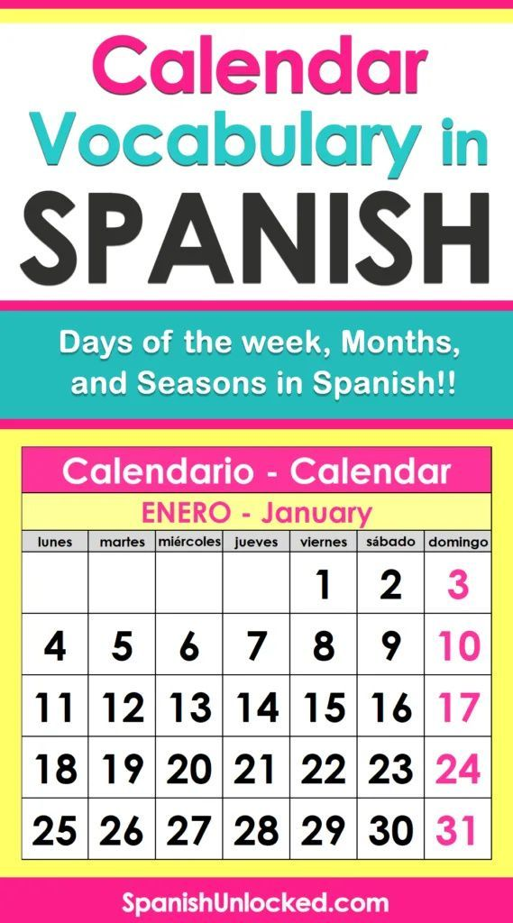 Calendar In Spanish Days And Months How To Speak Spanish Learn