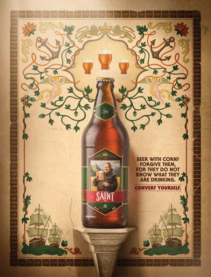 Saint Bier: Corn Advertising Agency: Propague, Brazil Creative Director: Rodrigo Poersch Art Director: Thiago Soares Copywriter: Caio Evangelista Illustration: Pimp Studio  Published:  April 2016