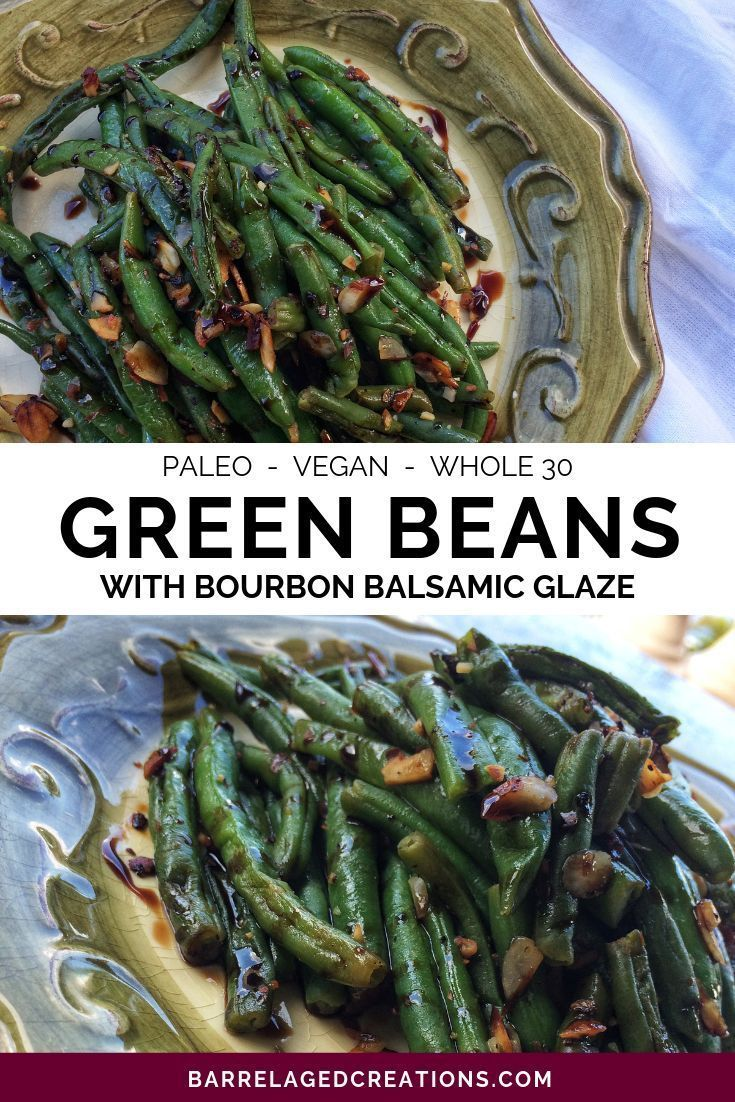 Balsamic Green Beans With Almonds Green Beans With Almonds