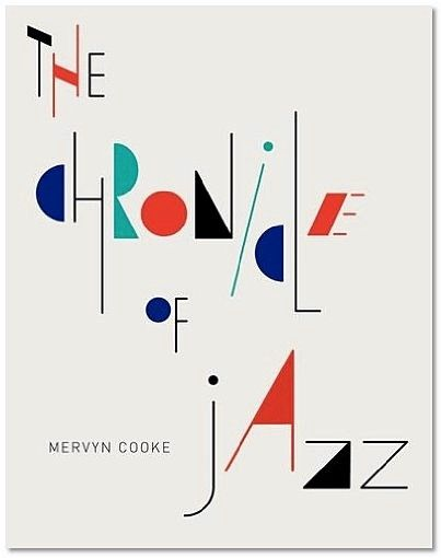 """""""The Chronicle of Jazz is so comprehensive in its coverage of the music, personalities, events, influences, and artifacts of jazz over more than a century that one might consider it the only primer ne"""