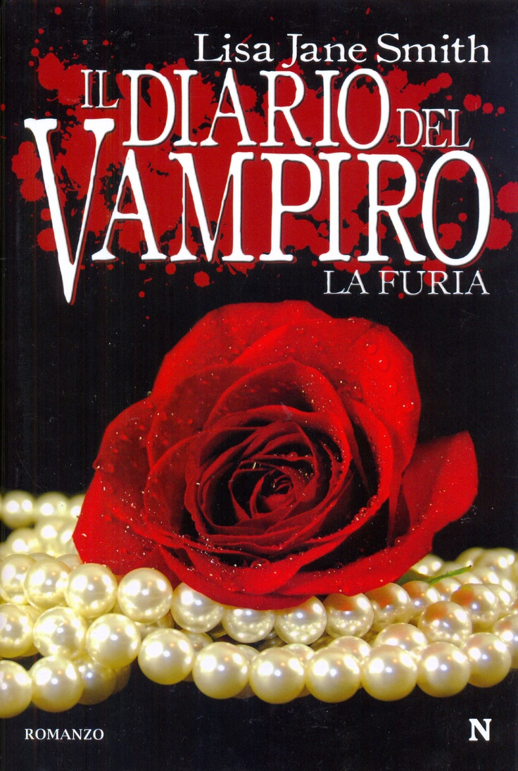 """Il Diario Del Vampiro - La Furia"" by Lisa J. Smith (The Vampire Diaries: The Fury)"