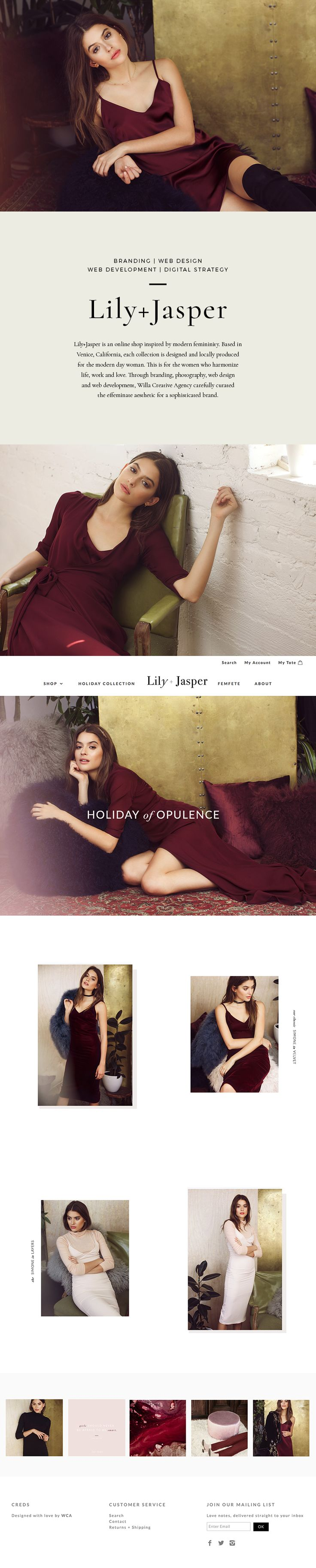 Lily+Jasper is an online shop inspired by modern femininity. Based in Venice, California, each collection is designed and locally produced for the modern day woman. This is for the women who harmonize life, work and love. Through branding, photography, web design and web development, Willa Creative Agency carefully curated the effeminate aesthetic for a sophisticated brand. | willaca.com