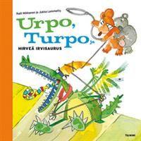 http://www.adlibris.com/fi/product.aspx?isbn=9513171434 | Nimeke: Urpo, Turpo ja hirveä Irvisaurus - Tekijä: Hannele Huovi - ISBN: 9513171434 - Hinta: 7,90e