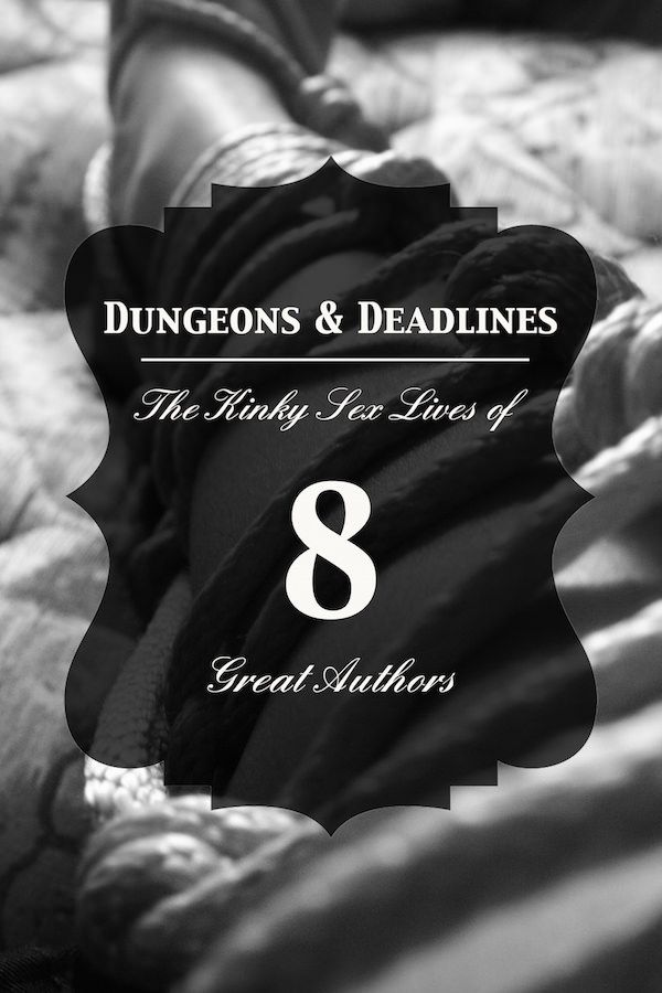 73 best author and book adoration images on pinterest authors dungeons deadlines the kinky sex lives of 8 great authors fandeluxe Images
