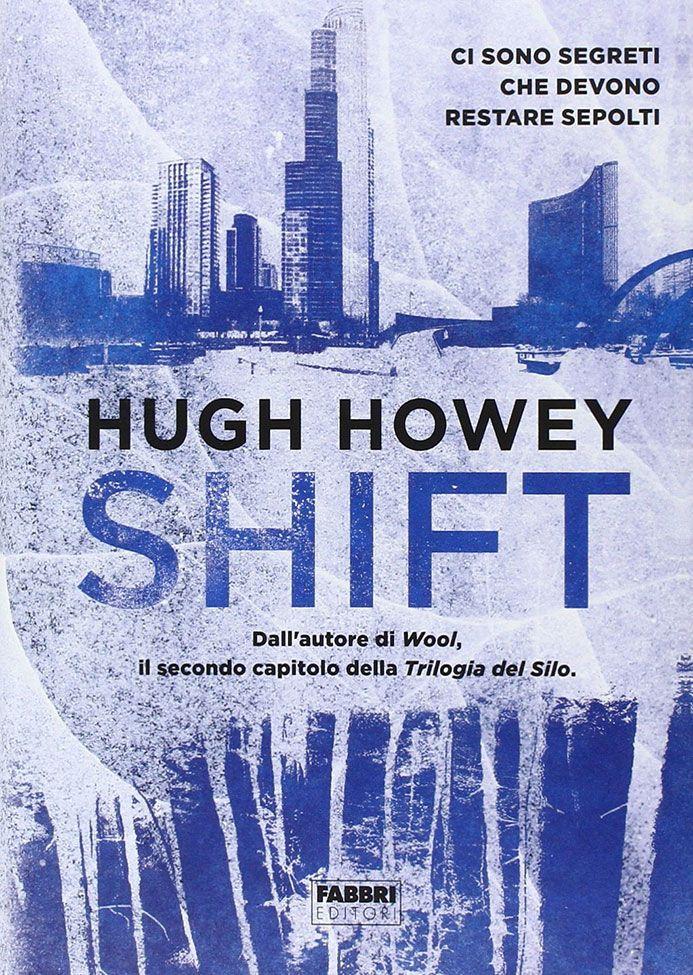 Shift di Hugh Howey