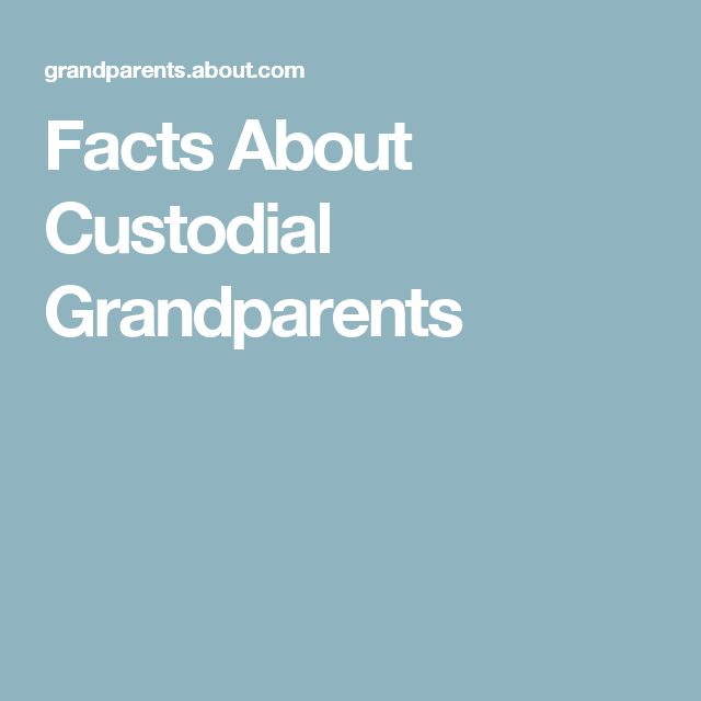 Facts About Custodial Grandparents