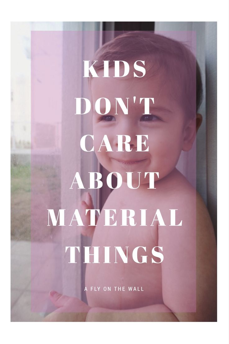 """""""It's so natural for us parents to want our kids to have everything.  Only the best. But what we forget is that kids don't care about material things. (Unless they're teenagers, unfortunately they care)."""""""