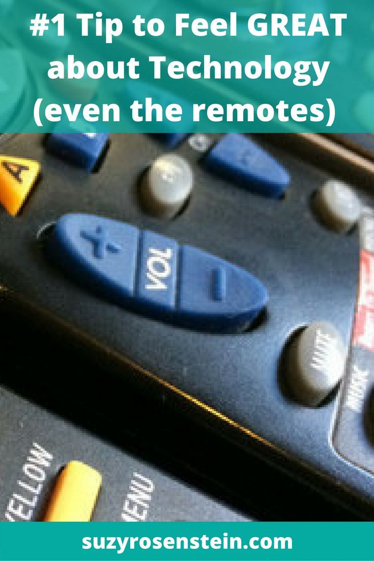 #1 Tip to Feel Great about Technology (even the remotes) technology \ midlife \ tv remotes \ midlife crisis \ transition \ empty nest \ empty nest syndrome \ aging \ aging gracefully \ blog \ working women \ mom life