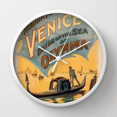 Vintage theatrical poster for Imre Kiralfy's production of Venice Bride of the Sea at Olympia Wall Clock by RQ Designs (Retro Quotes) - $30.00