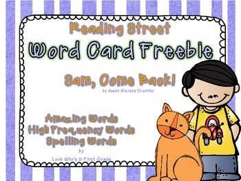 """This is a word card freebie for Reading Street First Grade Unit 1 Week 1 """"Sam, Come Back!."""" It includes Amazing Words, High Frequency Words, and Spelling Words. The cards match the Focus Wall materials found in my Reading Street First Grade """"Sam, Come Back!"""""""