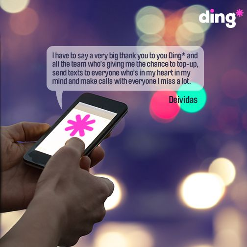 Deividas uses ding* to top-up his family in Lithuania. www.ding.com