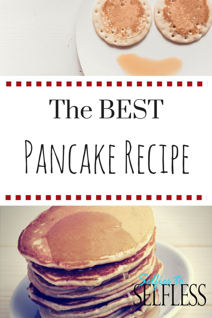 The Best Pancake Recipe that uses ingredients you already have in your pantry!