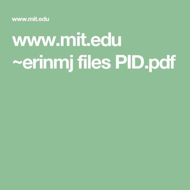 www.mit.edu ~erinmj files PID.pdf