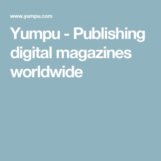 Yumpu - Publishing digital magazines worldwide