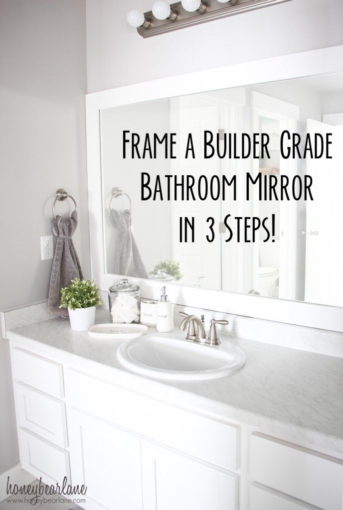frame a builder grade mirror-this makes it look SO easy and makes a huge difference!