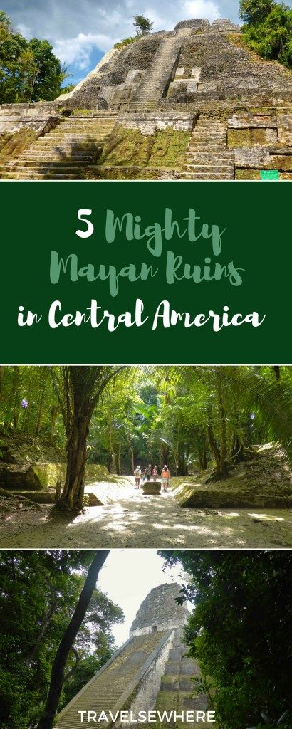 5 Mighty Mayan Ruins in Central America, from Belize to Honduras, via @travelsewhere