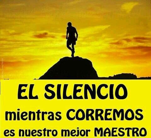 El silencio mientras corremos es nuestro mejor maestro. #Running #Motivación #Inspiración