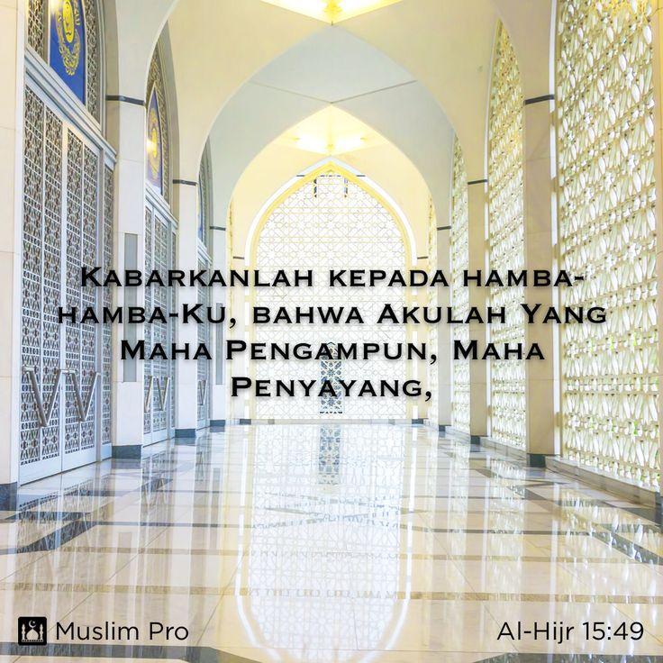 Allah yang Maha Pengasih dan Maha Penyayang - Al-Hijr (15:49)