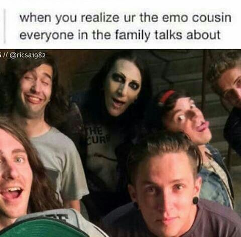 Me. I'm the goth/emo in my family xD