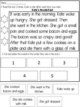First Grade Sequencing Passages:SEQUENCING is a very important reading comprehension skill that the young readers need to practice. This product contains 4 passages that target FLUENCY and READING COMPREHENSION through SEQUENCING STORY EVENTS.The students will have to:* read the passage 3 times to improve FLUENCY* cut the sentences at the bottom of the page and glue them in the order they are in the story to show COMPREHENSIONStory titles:1.