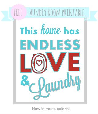 Laundry Room Art Free Printable - This home has endless love and laundry