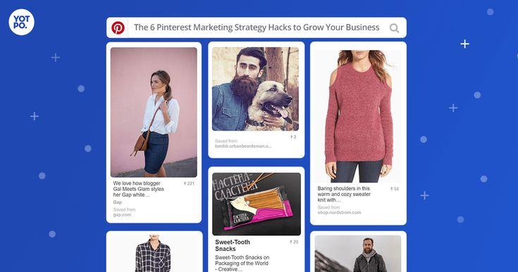 6 Pinterest #Marketing Strategy #Hacks to Grow Your #Business  Yotpo