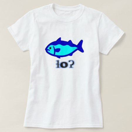 Text in Tsetsaut: ɬoʔ and a blue fish T-Shirt - click to get yours right now!