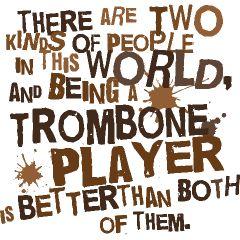 Trombone saying