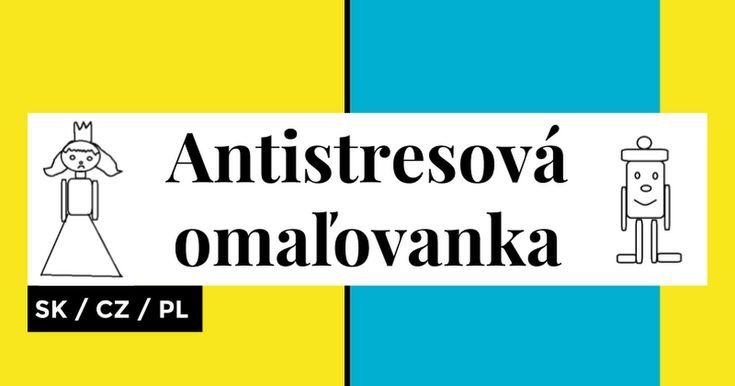 Antistresová omaľovanka SK / CZ / PL