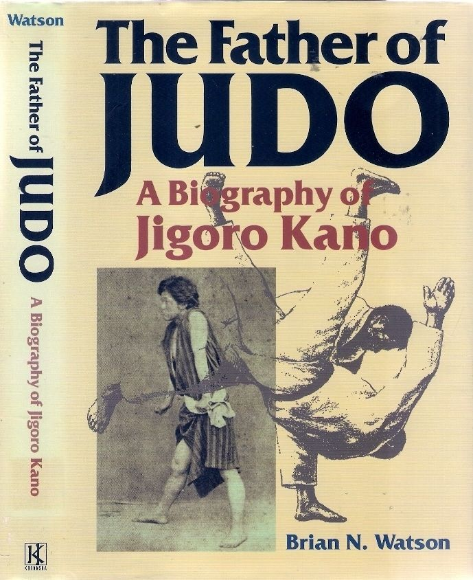 FATHER of JUDO: BIOGRAPHY of JIGORO KANO. This biography offers an in-depth look at the life of Jigoro Kano (1860-1938), the founder of Judo and the driving force behind the Olympic event practised by millions worldwide.
