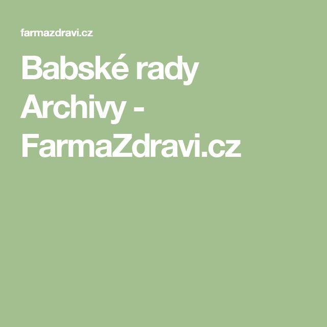 Babské rady Archivy - FarmaZdravi.cz