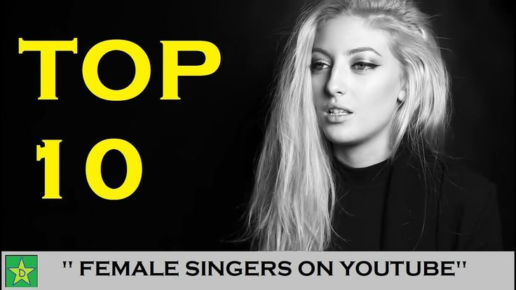 This is my compilation of Top 10 Female singers on Youtube. Follow these singers on social media : JEMMA JOHNSON YOUTUBE : INSTAGRAM : TWITTER :  Sofia Karlberg YOUTUBE: TWITTER : INSTAGRAM :  ALEXA GODDARD YOUTUBE : FACEBOOK : TWITTER : INSTAGRAM : SNAPCHAT :  MACY KATE YOUTUBE : FACEBOOK...  https://www.crazytech.eu.org/top-10-female-singers-on-youtube/