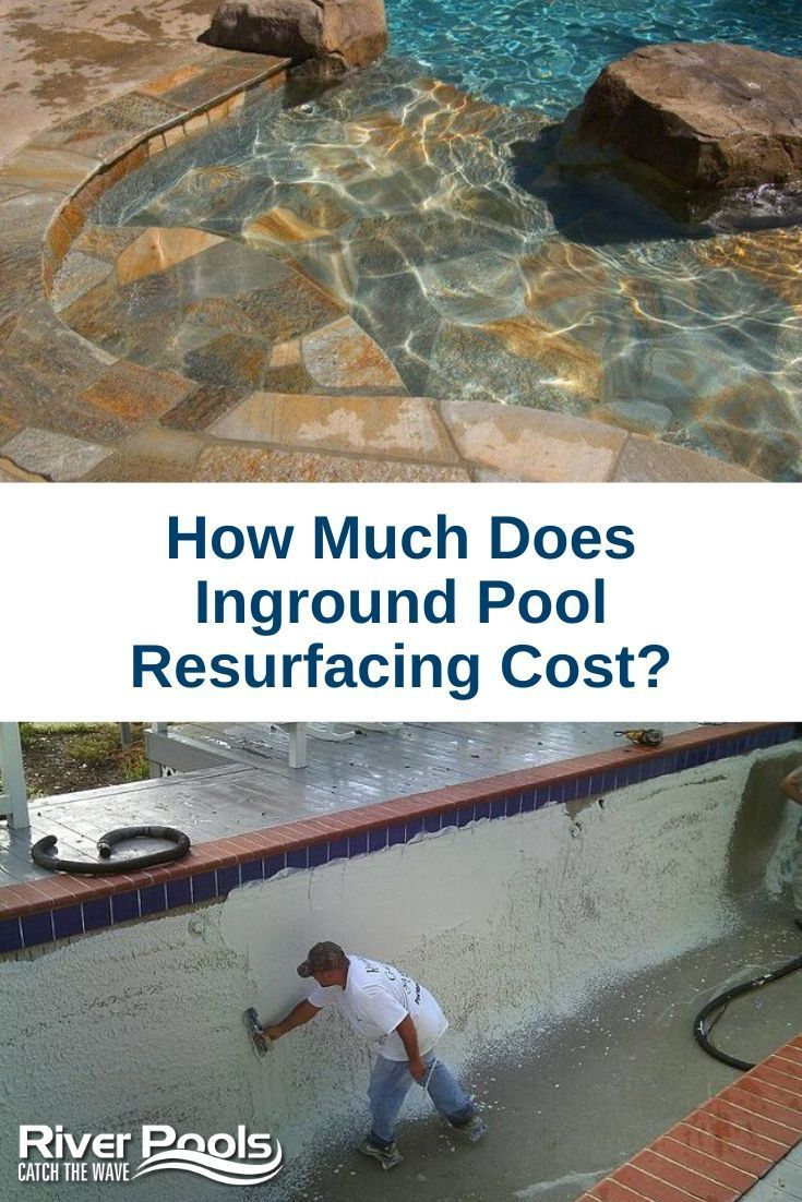 How Much Does Inground Pool Resurfacing Cost Pool Resurfacing Swimming Pool Resurfacing Concrete Swimming Pool