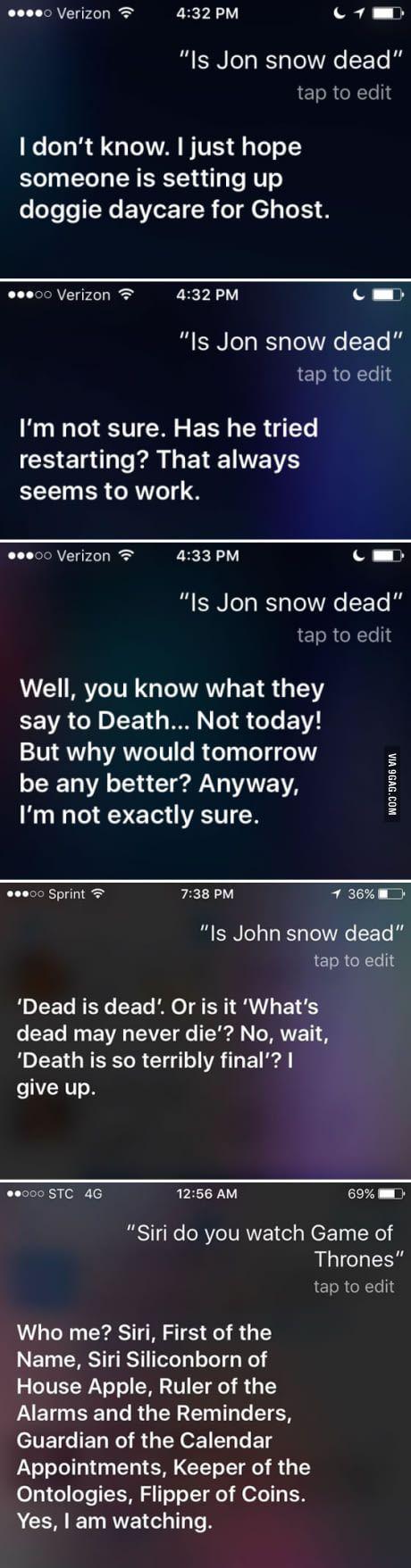 "Ask Siri, ""Is Jon Snow dead"""