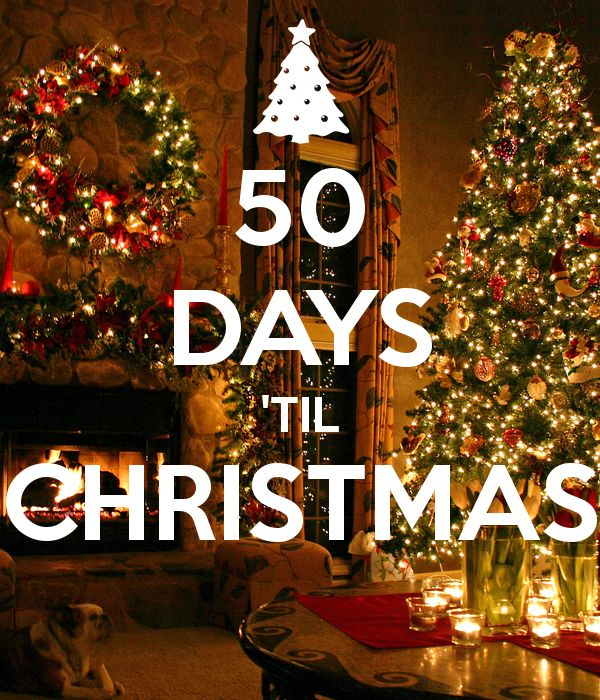 50 days til christmas christmas pinterest christmas days till christmas and christmas countdown - Google How Many Days Until Christmas