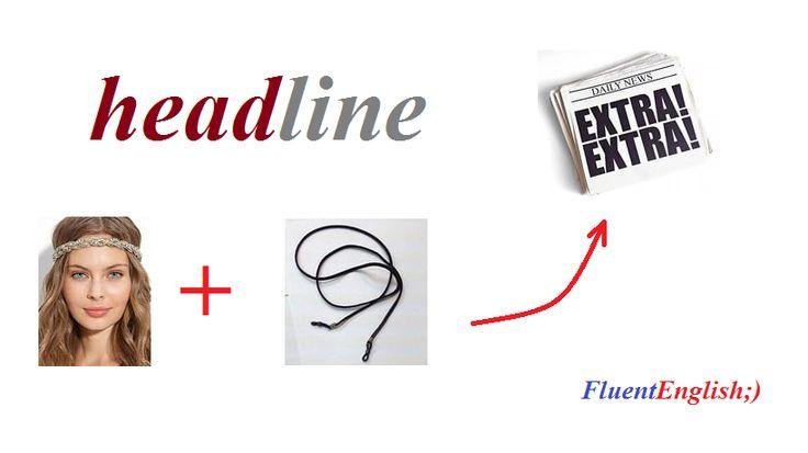 head + line = headline! (заголовок, рубрика, шапка)