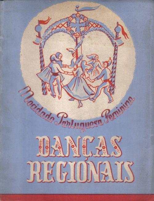 Danças Regionais. Mocidade Portuguesa Feminina