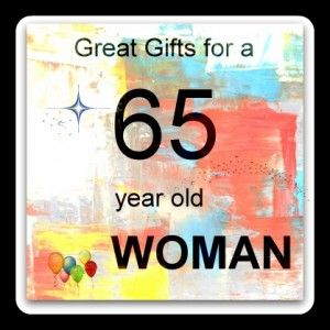 Gift Ideas For A 65 Year Old Woman