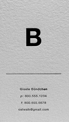 Minimalist card, black ink letterpress printed on white cotton paper _ Nice test name Gisele Bundchen _